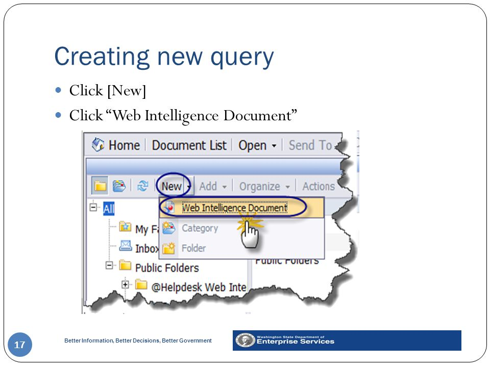 Creating new query Click [New] Click Web Intelligence Document